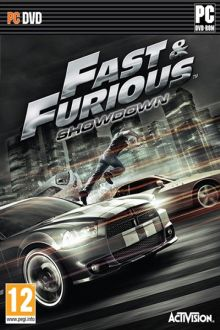 """Fast and Furious Showdown (2013) -RELOADED"