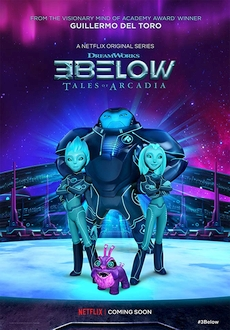 """3Below: Tales of Arcadia"" [S01] WEB.X264-INFLATE"