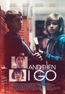 """And Then I Go"" (2017) WEB-DL.x264-FGT"