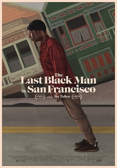 """The Last Black Man in San Francisco"" (2019) WEB-DL.x264-FGT"
