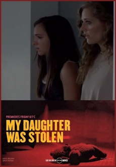 """My Daughter Was Stolen"" (2018) HDTV.x264-W4F"