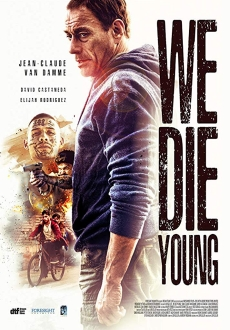 """We Die Young"" (2019) BDRip.x264-WiDE"