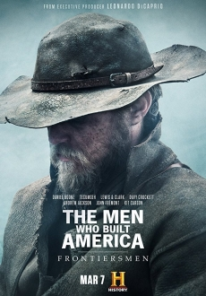 """The Men Who Built America: Frontiersmen"" [S01E04] WEB.h264-CAFFEiNE"