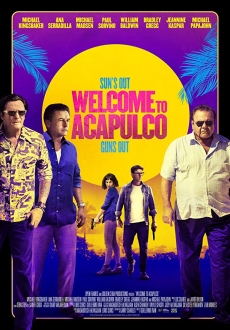 """Welcome to Acapulco"" (2019) BDRip.x264-RUSTED"