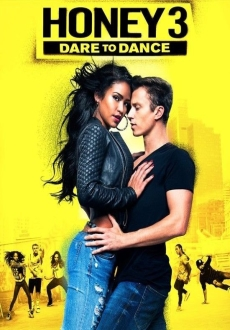 """Honey 3: Dare to Dance"" (2016) PL.BDRiP.x264-PSiG"