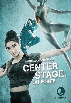 Center Stage On Pointe *2016* [DVDRip.XviD-EVO] [ENG]