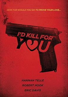 """I'd Kill for You"" (2018) WEB-DL.x264-FGT"