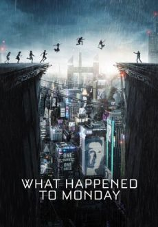 """What Happened to Monday?"" (2017) BDRip.x264-PSYCHD"